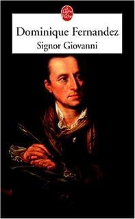 Signor Giovanni, Fernandez, Dominique