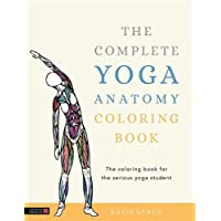 The Complete Yoga Anatomy Coloring Book