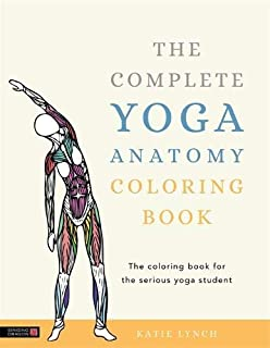 Yoga In Color A Yoga Anatomy Coloring Exploration Katie Lynch