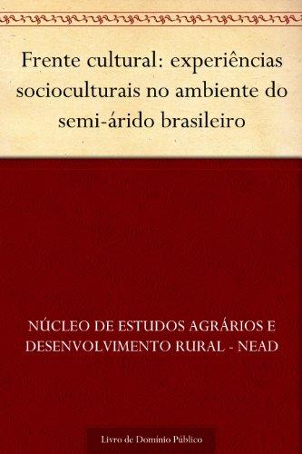 Frente cultural: experiências socioculturais no ambiente do semi-árido brasileiro