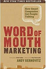 Word of Mouth Marketing: How Smart Companies Get People Talking, Collector's Edition Paperback
