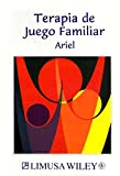 img - for Terapia de juego Familiar/ Therapy of the Familiar Game (Spanish Edition) by Ariel Shlomo (2002-01-01) Paperback book / textbook / text book