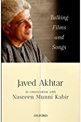 Talking Films and Songs: Javed Akhtar in conversation with Nasreen Munni Kabir Paperback