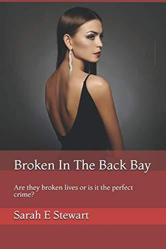 Broken In The Back Bay