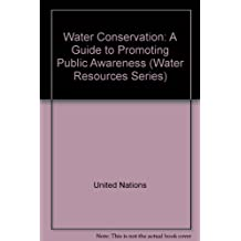 Water Conservation: A Guide to Promoting Public Awareness