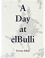 Day at ElBulli: An insight into the ideas, methods and creativity of Ferran Adria
