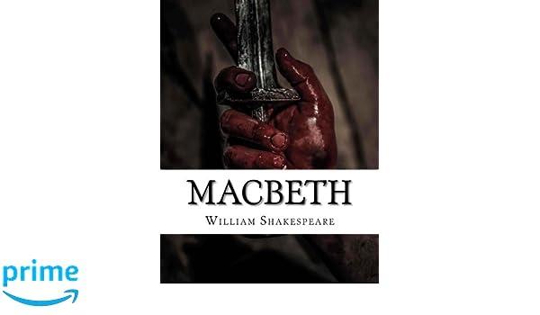 Amazon com: Macbeth (9781548180607): William Shakespeare: Books
