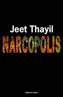 Narcopolis, Thayil, Jeet