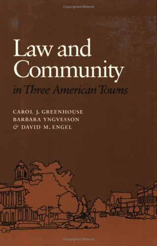 Law and Community in Three American Towns by Carol J. Greenhouse (1994-05-26)