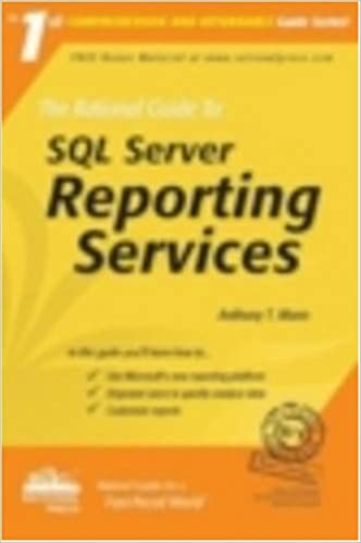 Book The Rational Guide to SQL Server Reporting Services (Rational Guides)
