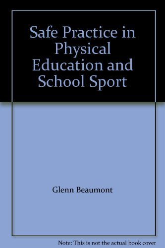 Safe Practice in Physical Education and School Sport by Peter Whitlam - Beaumont Mall In