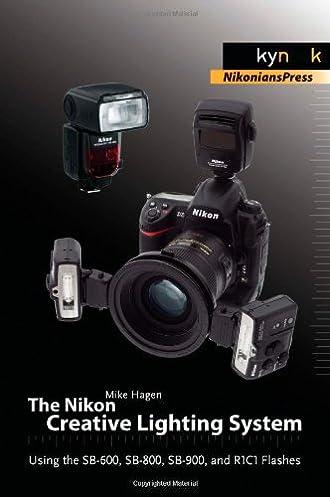 the nikon creative lighting system using the sb 600 sb 800 sb 900 rh amazon com Nikon 800 Best Nikon 900