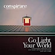 Go Light Your World - Conspirare Christmas 2018 (Recorded Live at the Carillon)