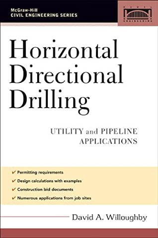 Horizontal Directional Drilling (HDD): Utility and Pipeline Applications (Civil Engineering) (Horizontal Well Technology)
