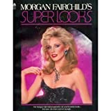 Morgan Fairchild's Super Looks