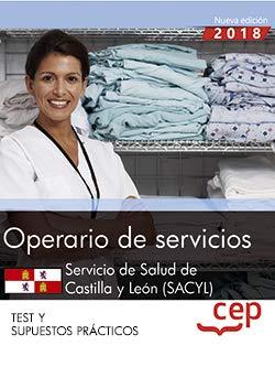 Operario de servicios. Servicio de Salud de Castilla y León (SACYL). Test y Simulacros de Examen