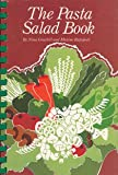 The Pasta Salad Book, Nina Graybill and Maxine Rapoport, 091853500X