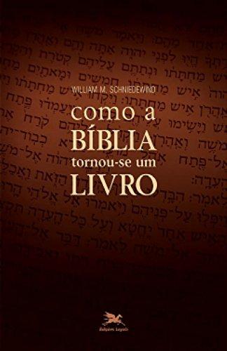 Como a Bíblia Tornou Se Um Livro