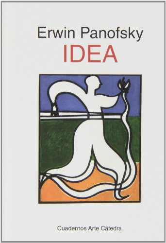 Idea: Contribución a La Historia De La Teoría Del Arte (Spanish Edition)
