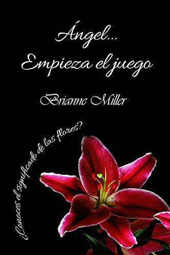 Angel... Empieza el juego (Spanish Edition)