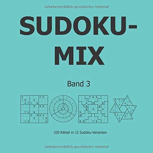 Download Sudoku-Mix Band 3: 320 Rätsel in 12 Sudoku-Varianten (German Edition) ebook