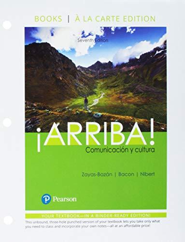 Arriba: comunicacin y cultura Books a la Carte plus MyLab Spanish    Access Card Package (Multi Semester) (7th Edition)