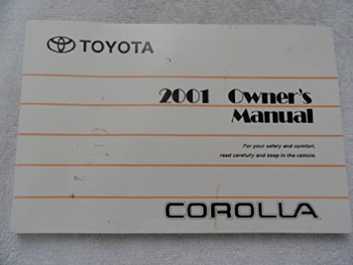 2001 toyota corolla owners manual toyota amazon com books rh amazon com 2001 toyota corolla service manual pdf 2001 corolla service manual