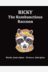 Ricky the Rambunctious Raccoon Paperback