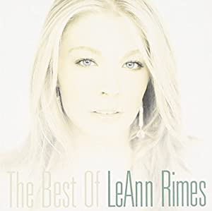 The Best of Leann Rimes: Amazon.co.uk: Music