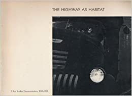 The Highway as Habitat: A Roy Stryker Documentation, 1943-1955 : [exhibition and catalogue]