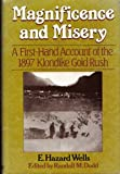 Magnificence and Misery, E. Hazard Wells and Randall M. Dodd, 0385184581