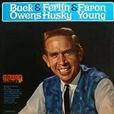 Buck Owens & Ferlin Husky & Faron Young