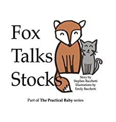 Join Fox and her best pal Potato the Cat as they learn all about the wild and wonderful world of stocks! You and your child can bond over exciting topics such as P/E rations, investing, analyzing economic trends, and of course, SOX!   ...