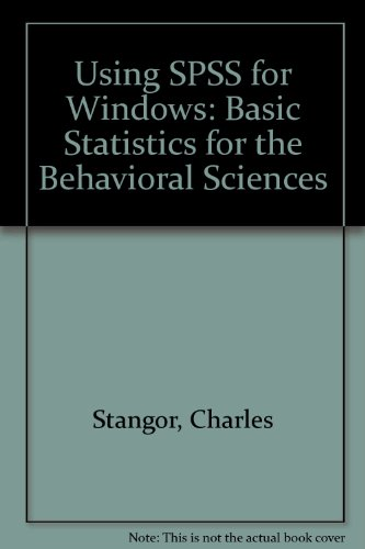 Using SPSS for Windows: Basic Statistics for the Behavioral Sciences