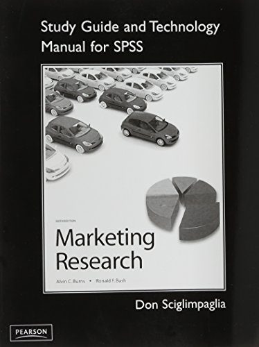 Study Guide and Technology Manual for SPSS, Marketing Research