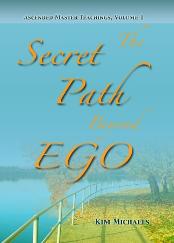 Download e-book The Secret Path Beyond Ego (Ascended Master