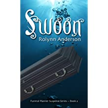 SWOON (THE FUNERAL PLANNER SUSPENSE SERIES Book 2)