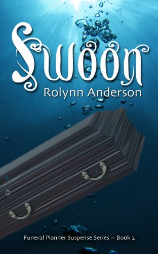 SWOON (THE FUNERAL PLANNER SERIES Book 2)