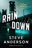 Rain Down: A Crime Novella