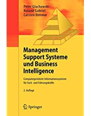 Management Support Systeme und Business Intelligence: Computergestützte Informationssysteme für Fach- und Führungskräfte