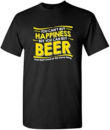You Can't Buy Happiness But Sarcastic Funny Novelty Guys Very Funny T-Shirt