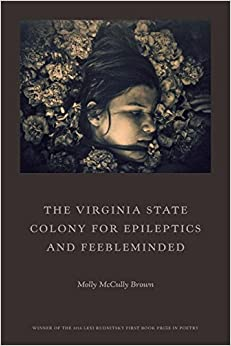 Book The Virginia State Colony for Epileptics and Feebleminded: Poems