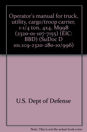operators-manual-for-truck-utility-cargo-troop-carrier-1-1-4-ton-4x4-m998-2320-01-107-7155-eic-bbd-s