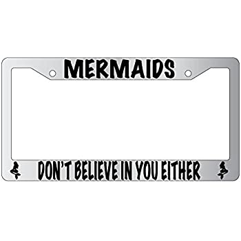 Amazon.com: Mermaids Don\'t Believe In You Either High Quality Chrome ...