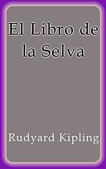 El Libro de la Selva de [Rudyard Kipling]