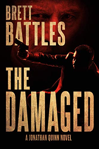 The Damaged (A Jonathan Quinn Novel Book ()