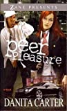 img - for [(Peer Pleasure)] [By (author) Danita Carter] published on (July, 2012) book / textbook / text book