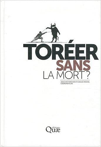 Read Online Toréer sans la mort ? pdf ebook