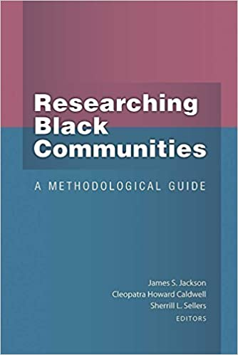 Researching Black Communities: A Methodological Guide (2014-12-22)
