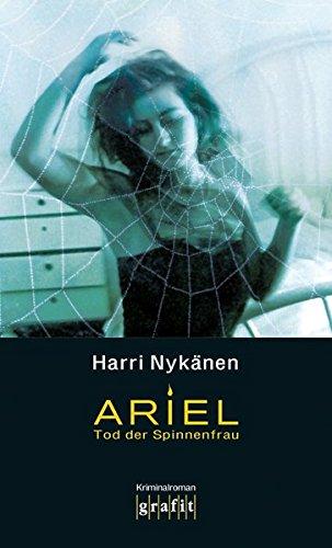 Ariel. Tod der Spinnenfrau (Ariel Kafka)